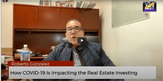 How COVID-19 Is Impacting the Real Estate Investing